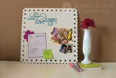 Simply Said Stamped Metal Board for messages and magnets!  Board only $18.95.  www.mysimplysaiddesigns.com/lynnemathis