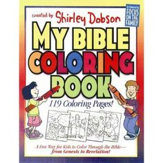 My Bible Coloring Book: A Fun Way for Kids to Color Through the Bible
