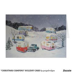 """CHRISTMAS CAMPING"" HOLIDAY CARD Vintage Campers, Retro Campers, Vintage Caravans, Vintage Travel Trailers, Happy Campers, Retro Trailers, Tiny Trailers, Vintage Rv, Vintage Cards"