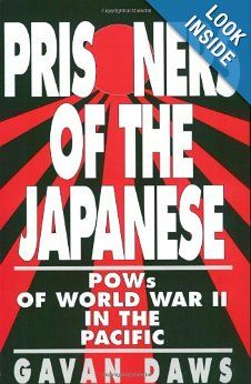 Gavan Daws combined ten years of documentary research and hundreds of interviews with surrviving POWs to write this explosive, first-and-only account of the experiences of the Allied POWs of World War Bataan Death March, World Wide News, Evil Empire, Prisoners Of War, History Books, Used Books, Military History, World War Ii, Japanese