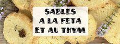 Cette recette de sablés à la feta et au thym frais est parfaite pour l'apéro. Ces biscuits salés délicieux vont devenir incontournables pour vos invités.