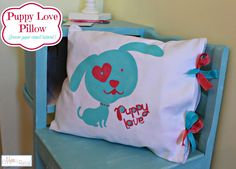 Puppy Love Pillow with tutorials on making an open ended pillow and using freezer paper as a stencil. www.mom4real.com