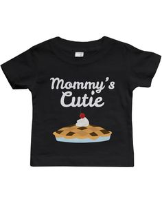 Mommy's Cutie Pie Baby Tee Cute Infant Black T Shirt Gift for Baby Shower