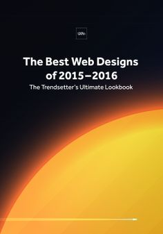 Download the FREE ebook: The Best Web Designs of 2015–2016 The Trendsetter's Ultimate Lookbook