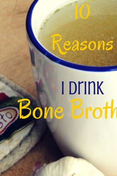Health Benefits of Drinking Bone Broth (Chicken Stock) Daily | Kitchen Stewardship | A Baby Steps Approach to Balanced Nutrition