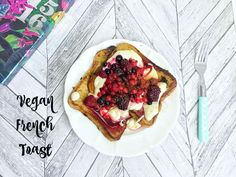 Vegan French Toast - Powered by @ultimaterecipe