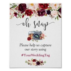 Oh Snap Sign Rustic Burgundy Red Floral Burgundy Wedding, Purple Wedding, Floral Wedding, Rustic Wedding, Red Burgundy, Botanical Wedding, Elegant Wedding, Summer Wedding, Wedding Posters