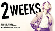 Halt and Catch Fire Season 3 - Countdown Promo image: Mackenzie Davis as Cameron (Twitter version)