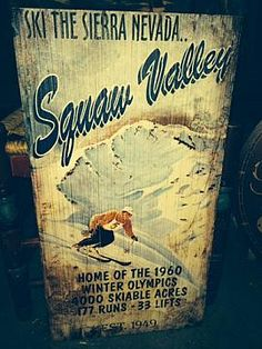 """SQUAW VALLEY SIGN, 15"""" X 26"""""""