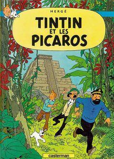 Tintin and the Picaros (French: Tintin et les Picaros) is the twenty-third of The Adventures of Tintin, the series of comic albums written and illustrated by Belgian artist Hergé, featuring young reporter Tintin as the hero. Smelling a rat, Tintin at. Flash Gordon, Lucky Luke, Gotham City, Album Tintin, Good Books, My Books, Herge Tintin, Joe Madureira, Frank Frazetta