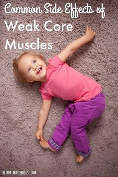What might a weak core look like in your child? Can you believe that a weak core can affect the legs, the pelvis and even the mouth???