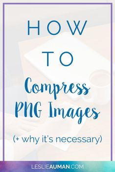 Compress PNG Images