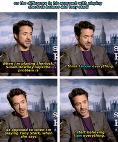 Robert Downey Jr. on his approach to playing Sherlock Holmes vs. Tony Stark.