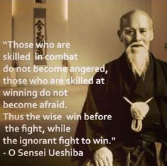 Martial Arts The Founder of Aikido ( Great Sensei ) Wisdom Quotes, Quotes To Live By, Me Quotes, Motivational Quotes, Inspirational Quotes, Art Of War Quotes, Epic Quotes, Yoga Quotes, The Words