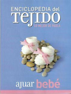 Enciclopedia del Tejido. Ajuar de Bebe - Lucy Torres - Álbuns da web do Picasa