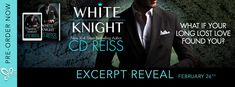 Excerpt Reveal - WHITE KNIGHT by CD Reiss   White Knight an All-new romantic standalone from New York Times bestselling author CD Reiss is coming March 6th!  Catherine's long-lost love is found.  Catherine Barrington is a rich girl. Chris Cartwright is a poor boy.  He left her to make something of himself. A man she could be proud of. A man she could bring home to her parents. A man she could marry.  On the trading floor he became the man he knew he could be. Now its time to return.  Rich…
