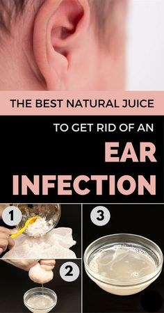 The Best Natural Juice to Get Rid of an Ear Infection Fast - Natural Health Products Antibiotics For Ear Infection, Oils For Ear Infection, Ear Infection Remedy, Infected Ear Piercing, Ear Piercing Care, Piercings, Piercing Ideas, Home Remedy Teeth Whitening, Natural Juice
