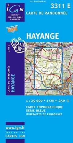 Carte IGN : 3311E - Hayange (Gps)