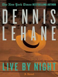 Dec. 25, 2015  Movie Title: Live By Night  Director: Ben Affleck  Starring: Ben Affleck  Based on: Novel by Dennis Lehane