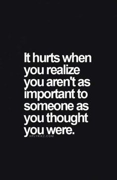 Relationship Quotes And Sayings You Need To Know; Relationship Sayings; Relationship Quotes And Sayings; Quotes And Sayings; Great Quotes, Quotes To Live By, Sad Quotes That Make You Cry, Friends Hurt You Quotes, You Dont Care Quotes, Not Important Quotes, Sad Quotes Hurt, Unhappy Quotes, Quotes About Moving On From Friends