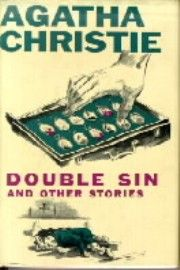1961 Double Sin and Other Stories is a short story collection written by Agatha Christie and first published in the US by Dodd, Mead and Company in 1961 and retailed for $3.50.[1] The collection contains eight short stories and was not published in the UK; however all of the stories were published in other UK collections