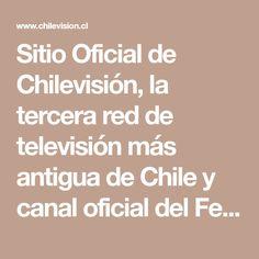 Sitio Oficial de Chilevisión, la tercera red de televisión más antigua de Chile y canal oficial del Festival de la Canción de Viña del Mar.