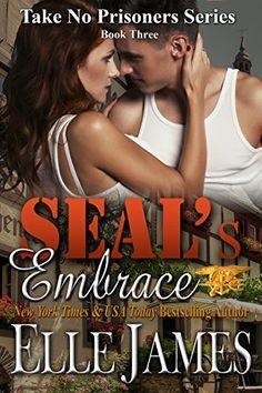 SEAL's Embrace (Take No Prisoners Series)