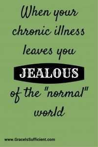 "It is so easy to be jealous of ""healthy"" people when you have a #chronicillness. But jealousy can actually have a negative affect on your health - and who needs more health problems, right? Here are 6 tips to help you deal with the jealousy and envy!"