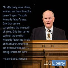 """""""To effectively serve others, we must see them through... Heavenly Father's eyes. Only then can we begin to comprehend the true worth of a soul. Only then can we sense the love that Heavenly Father has for all of His children. Only then can we sense the Savior's caring concern for them."""" """" From #ElderRenlund's Oct. 2015 #LDSconf http://facebook.com/223271487682878 message http://deseretnews.com/article/865638263/Elder-Dale-G-RenlundThrough-Gods-Eyes.html #LDS #Mormon #Christian…"""