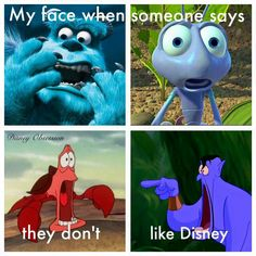 My face when someone says they don't like Disney