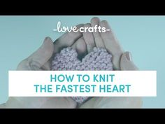 Spread the love with these amazing free heart knitting patterns. Knitting patterns for heart decorations, pillow, sachets and more! Knitting Videos, Knitting Yarn, Knitting Projects, Knitting Tutorials, Knitting Patterns Free, Free Knitting, Stitch Patterns, Crochet Patterns, Knitted Heart Pattern