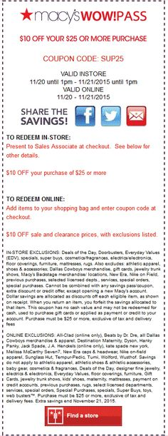 Pinned November 21st: $10 off $25 today til 1pm at Macys or online via promo code #SUP25 #coupon via The #Coupons App