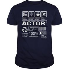 Awesome Tee For Actor - ***How to ? 1. Select color 2. Click the ADD TO CART button 3. Select your Preferred Size Quantity and Color 4. CHECKOUT! If you want more awesome tees, you can use the SEARCH BOX and find your favorite !! (Actor Tshirts)
