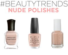 Favorite Nude Polishes #beautytrends