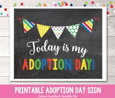 Primary Bunting It's My Adoption Day Photo Prop Sign Printable PDF – Erin Bradley/Ink Obsession Designs