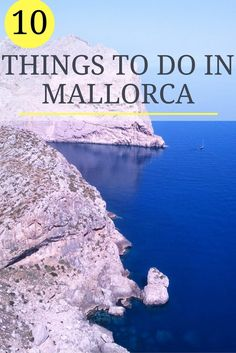 Discover the top 10 things to do in Mallorca from the best beaches, farmers markets, hidden coves, relaxing hotels & secret spots. Read this before leaving!
