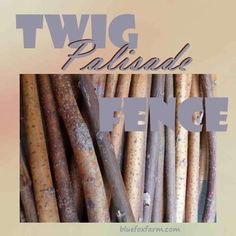 Twig Palisade Fence - Sturdy Upright Twigs For A Vertical Accent