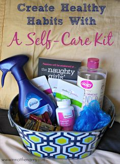 Create Healthy Habits with a self care kit courtesy of @Thien-Kim Lam of I'm Not The Nanny - great ideas!