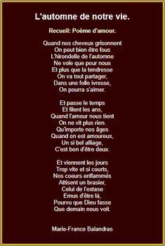 L'automne de notre vie French Love Poems, Pomes, Poetry, Positivity, Thoughts, Fondant, Beautiful Pictures, Spirit, Geek