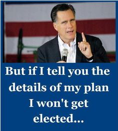 (True statement that will never cross his lips)  Romney the generic Republican.