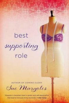 BEST SUPPORTING ROLE BY SUE MARGOLIS: BOOK REVIEW