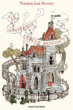 Une page lue chaque soir... au minimum: Le mystérieux cercle Benedict