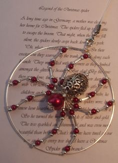 Red Glass Spider (approx diameter) with a copy of the Legend of the Christmas Spider which tells us why no Christmas tree is complete without a spider in it's branches. Wire Wrapped Jewelry, Wire Jewelry, Beaded Jewelry, Handmade Jewelry, Jewellery, Beaded Crafts, Wire Crafts, Jewelry Crafts, Beaded Christmas Ornaments