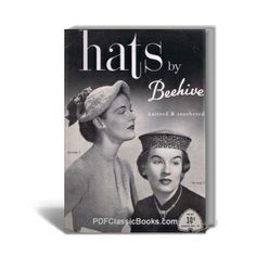 Knitted & Crocheted Hats, Beehive Book No.61 ($1.95)