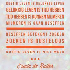 Quote van Forihaveseen.nl | @ErwinDeRuiter |  Zoeken is rusteloos #ForIHaveSeen #ErwinDeRuiter #Quote