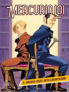 """Mercurio Loi: Il circolo degli intelligentissimi"" My Books, Tv Shows, Novels, Reading, Geek Stuff, Fictional Characters, Mercury, Geek Things, Reading Books"