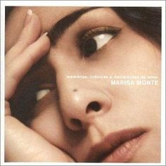 Memórias, Crônicas e Declarações de Amor (2000) - Marisa Monte