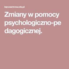 Zmiany w pomocy psychologiczno-pedagogicznej.