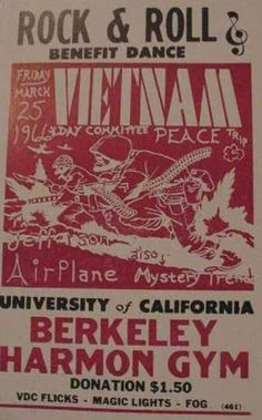Jefferson Airplane headlines this rock and roll benefit for Viet Nam peace. Held at UC Berkeley.
