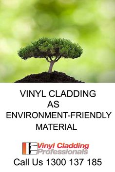 Did you know?  Vinyl cladding is known to lasts for several years without giving out harmful effects to the environment.  It is a recyclable material that is found to be safe for long-term use. Do you want to learn more about vinyl cladding? We will be happy to assist you - 1300 137 185.